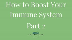 How to boos your immune system part 2